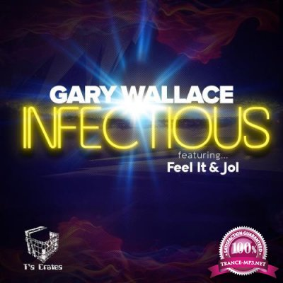 Gary Wallace - Infectious EP (2019)