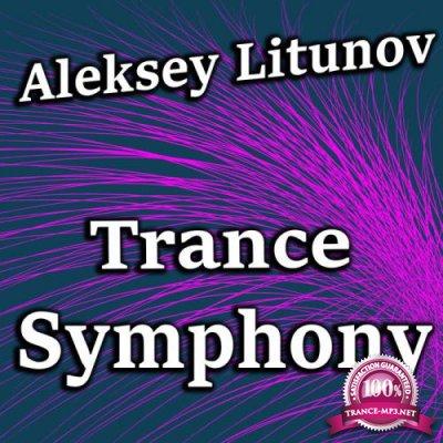 Aleksey Litunov - Trance Symphony (2019)