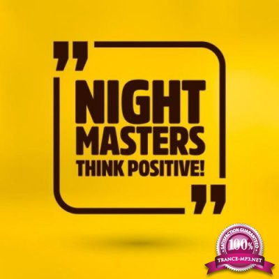 Night Masters - Think Positive! (2019)