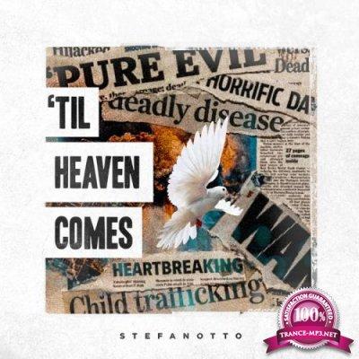 StefanOtto - Til Heaven Comes (2019)