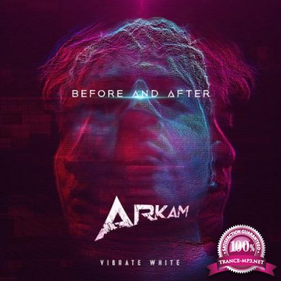Arkam - Before & After (Extended Mixes) (2019)