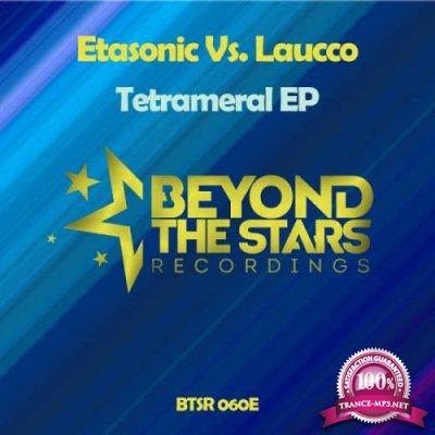 Etasonic vs Laucco - Tetrameral EP (2019)