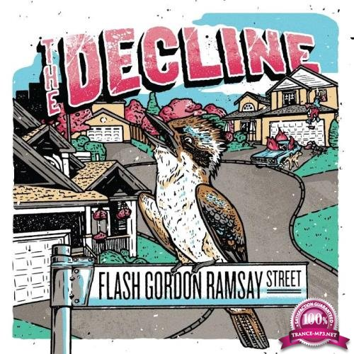 The Decline - Flash Gordon Ramsay Street (2019)