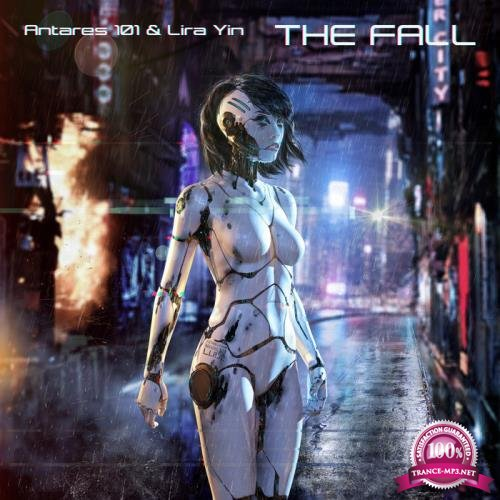 Antares 101 & Lira Yin - The Fall (2019)