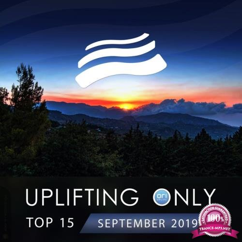 Uplifting Only Top 15: September 2019 (2019)