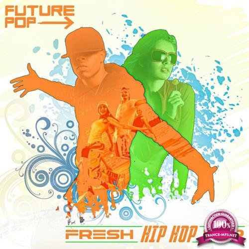 Future Pop - Fresh Hip Hop Pop (2019)