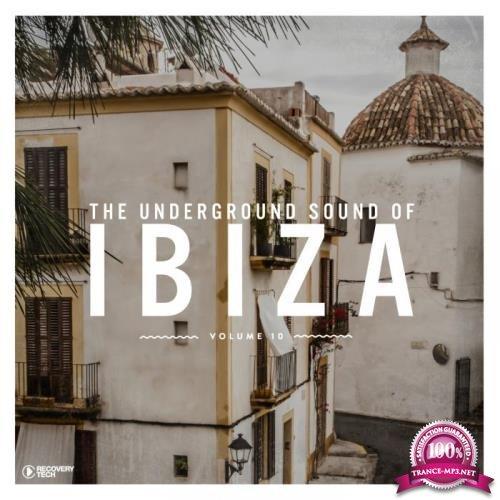 The Underground Sound of Ibiza, Vol. 10 (2019)