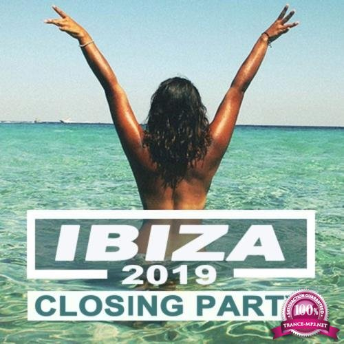 Ibiza 2019 Closing Party (Best of Ibiza Deep House Sessions Music Chill out Sunset Mix) & DJ Mix (2019)