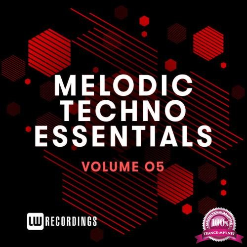 Melodic Techno Essentials, Vol. 05 (2019)
