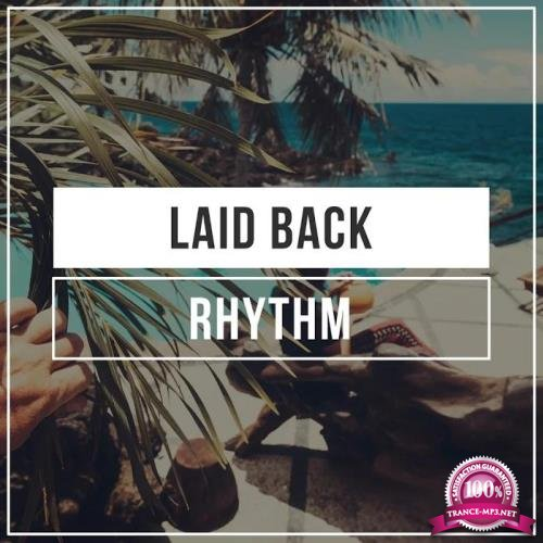 Ibiza Lounge - Laid Back Rhythm (2019)