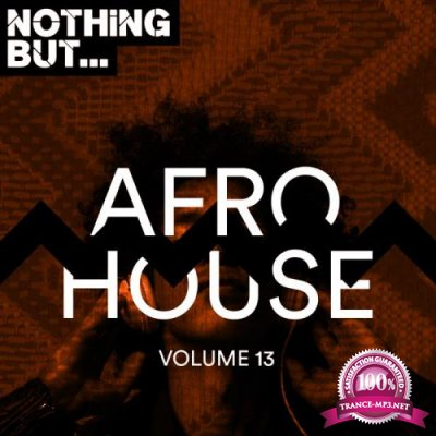 Copyright Control - Nothing But... Afro House, Vol. 13 (2019)