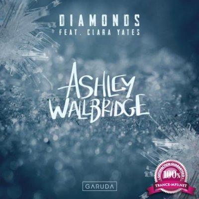 Ashley Wallbridge feat Clara Yates - Diamonds (2019)
