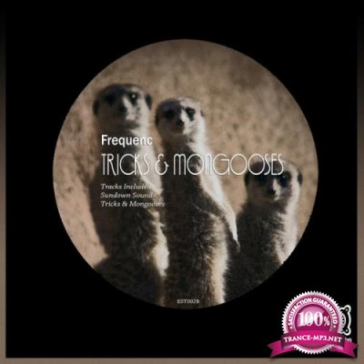 Frequenc - Tricks & Mongooses (2019)