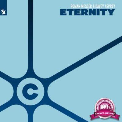 Roman Messer & Davey Asprey - Eternity (2019)