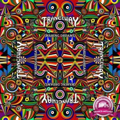 Tranceway - Waking Dreams (2019)