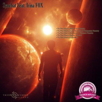 Syncbat feat. Irina Fox - To The Stars (Remixes) (2019)