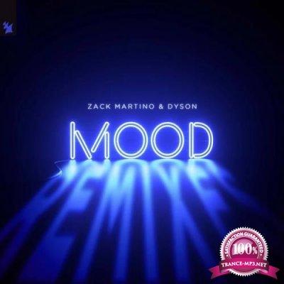 Zack Martino & Dyson - Mood (Remixes) (2019)