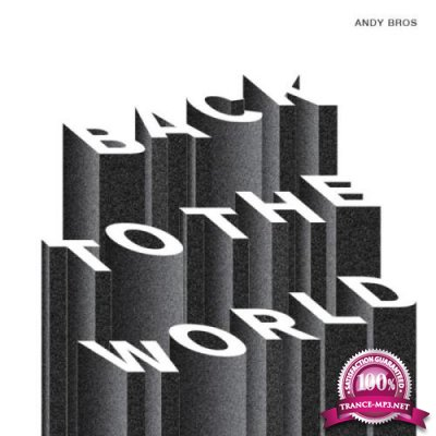 Andy Bros - Back To The World (2019)