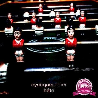 Cyriaque Juigner - Hate (2019)