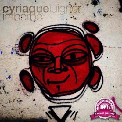 Cyriaque Juigner - Imberbe (2019)
