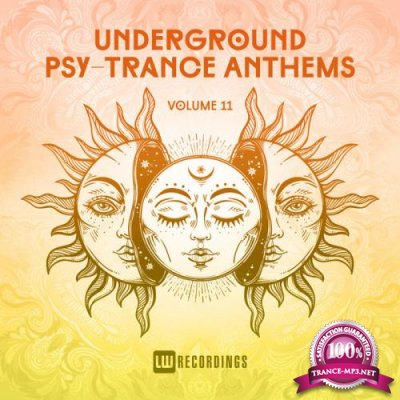 Underground Psy-Trance Anthems Vol 11 (2019)