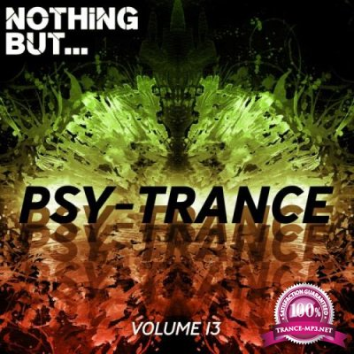 Nothing But... Psy Trance, Vol. 13 (2019)