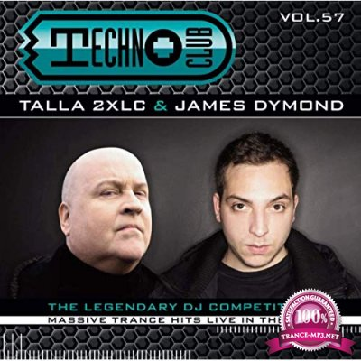 Talla 2 XLC & James Dymond - Techno Club Vol 57 (2019)