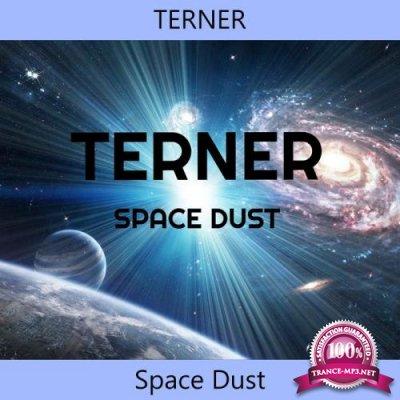 TERNER - Space Dust (2019)