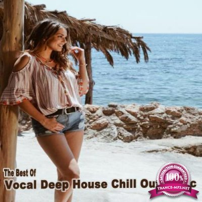 The Best of Vocal Deep House Chill out Music & DJ Mix (2019)