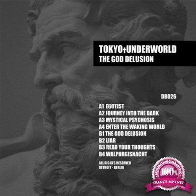Tokyo Underworld - The God Delusion (2019)