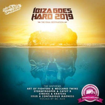 Ibiza Goes Hard 2019 The Anthems (2019)