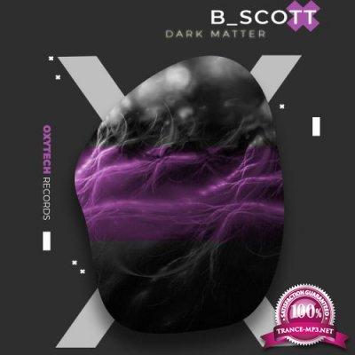B_Scott - Dark Matter (2019)
