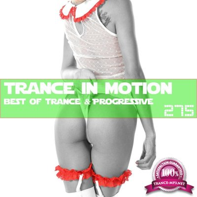 Trance In Motion Vol.275 (2019)