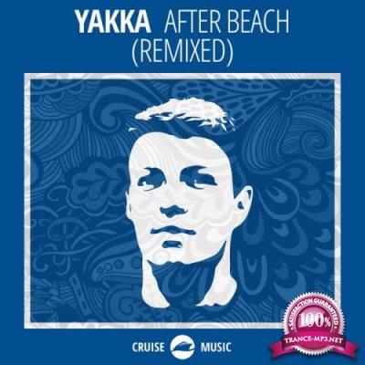 Yakka - After Beach (Remixed) (2019)