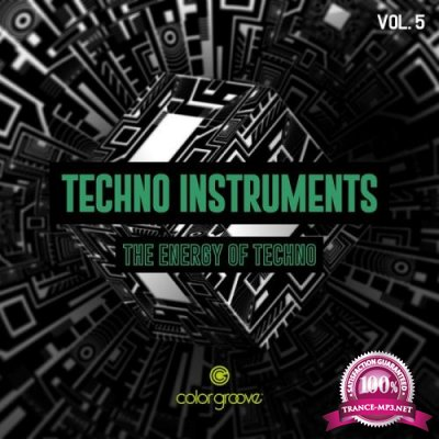 Techno Instruments, Vol. 5 (The Energy Of Techno) (2019)