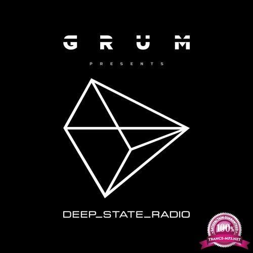 Grum - Deep State Radio Episode 001 (2019-10-05)