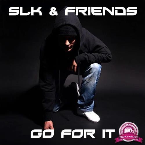 SLK & Friends - Go For It (2019)