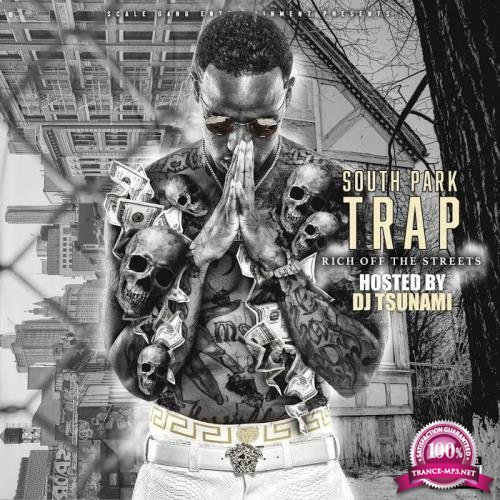 South Park Trap - Rich Off the Streets (2019)