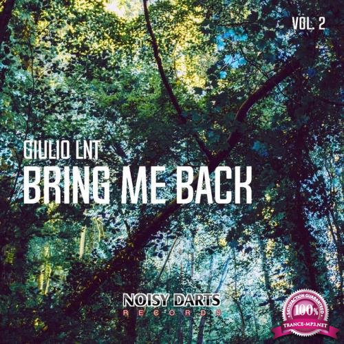 Giulio Lnt - Bring Me Back, Vol. 2 (2019)
