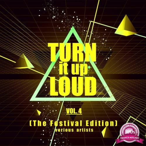 Turn It Up Loud, Vol. 4 (The Festival Edition) (2019)