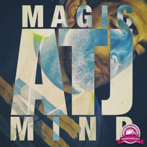 ATJ - Magic Mind (2019)