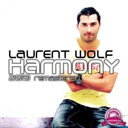 Laurent Wolf - Harmony (2019 Remastered) (2019)