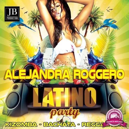 Alejandra Roggero - Latino Party (Kizomba -Bachata -Reggaeton) (2019)