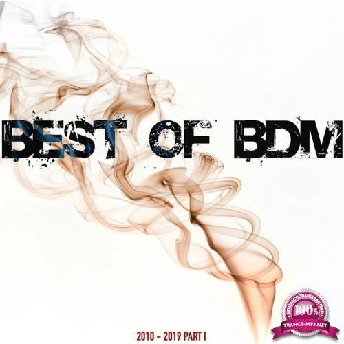 Best Of BDM (2010 - 2019 Part. 1) (2019)