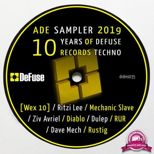 ADE Sampler 2019: 10 Years of Defuse Records Techno (2019)