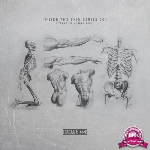 2 Year Of Human Recs - Inside The Skin Series 001 (2019)