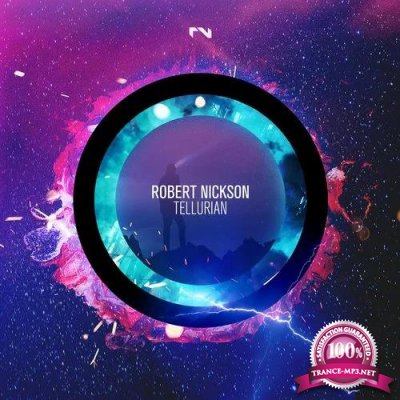 Black Hole Recordings: Robert Nickson - Tellurian (2019)