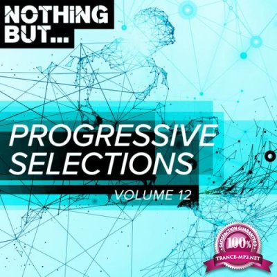 Nothing But... Progressive Selections Vol 12 (2019)