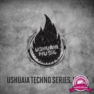 Ushuaia Techno Series, Vol. 4 (2019)