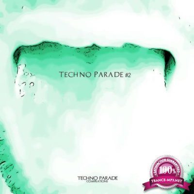 Techno Parade Compilations: Techno Parade #2 (2019)